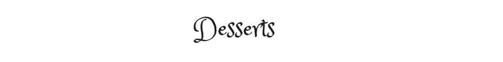 Desserts text